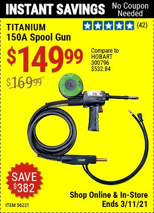 Harbor Freight Tools Coupons, Harbor Freight Coupon, HF Coupons-TITANIUM 150A Spool Gun for $139.99