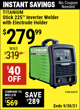 Harbor Freight Tools Coupons, Harbor Freight Coupon, HF Coupons-Titanium Stick 225 Inverter Welder With Electrode Holder