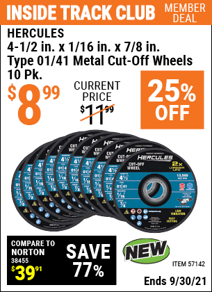 Harbor Freight Tools Coupons, Harbor Freight Coupon, HF Coupons-4-1/2 in. x 1/16 in. x 7/8 in. Type 01/41 Metal Cut-off Wheel 10 Pk.