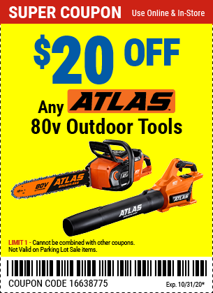 Harbor Freight Tools Coupons, Harbor Freight Coupon, HF Coupons-$20 Off Any Atlas Outdoor Tool