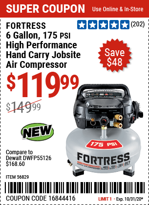 Harbor Freight Tools Coupons, Harbor Freight Coupon, HF Coupons-FORTRESS 6 Gallon 175 PSI High Performance Hand Carry Jobsite Air Compressor for $119.99