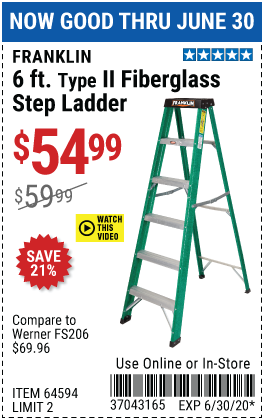 Harbor Freight Tools Coupons, Harbor Freight Coupon, HF Coupons-FRANKLIN 6 Ft. Type II Fiberglass Step Ladder for $54.99