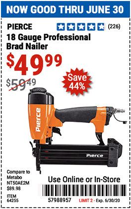Harbor Freight Tools Coupons, Harbor Freight Coupon, HF Coupons-PIERCE 18 Gauge Professional Brad Nailer for $49.99