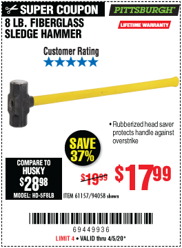 Harbor Freight Tools Coupons, Harbor Freight Coupon, HF Coupons-PITTSBURGH 8 lb. Fiberglass Sledge Hammer for $17.99