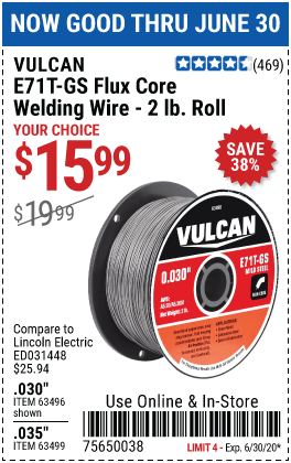 Harbor Freight Tools Coupons, Harbor Freight Coupon, HF Coupons-VULCAN 0.030 in. E71T-GS Flux Core Welding Wire 2.00 lb. Roll for $15.99