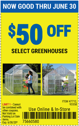 Harbor Freight Tools Coupons, Harbor Freight Coupon, HF Coupons-$50 Off Select Greenhouses