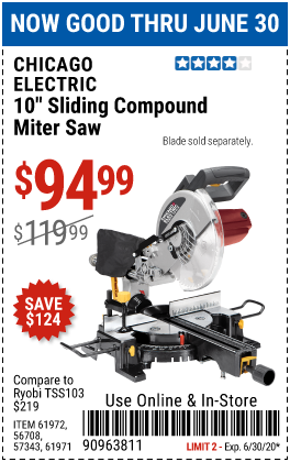Harbor Freight Tools Coupons, Harbor Freight Coupon, HF Coupons-CHICAGO ELECTRIC 10 in. Sliding Compound Miter Saw for $94.99