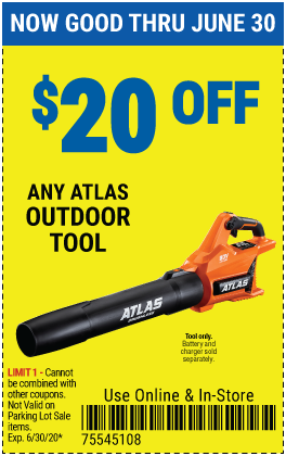 Harbor Freight Coupons, HF Coupons, 20% off - $20 off for any atlas outdoor tool