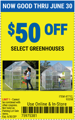 Harbor Freight Coupons, HF Coupons, 20% off - $50 off for select greenhouses