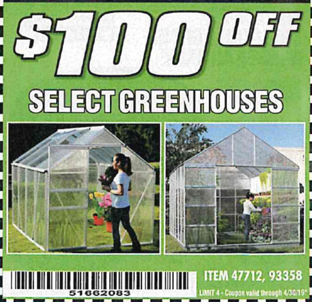Harbor Freight Coupon, HF Coupons - $100 off for Greenhouse.47712, 93358