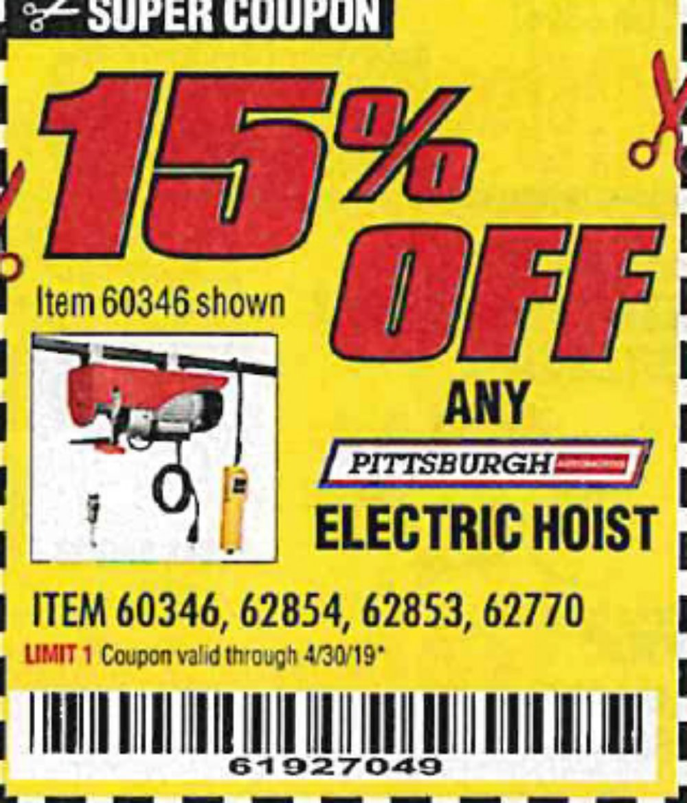 Harbor Freight Coupon, HF Coupons - 15% off for Any PITTSBURGH ELECTRIC HOIST, item 60346,62854,62853,62770