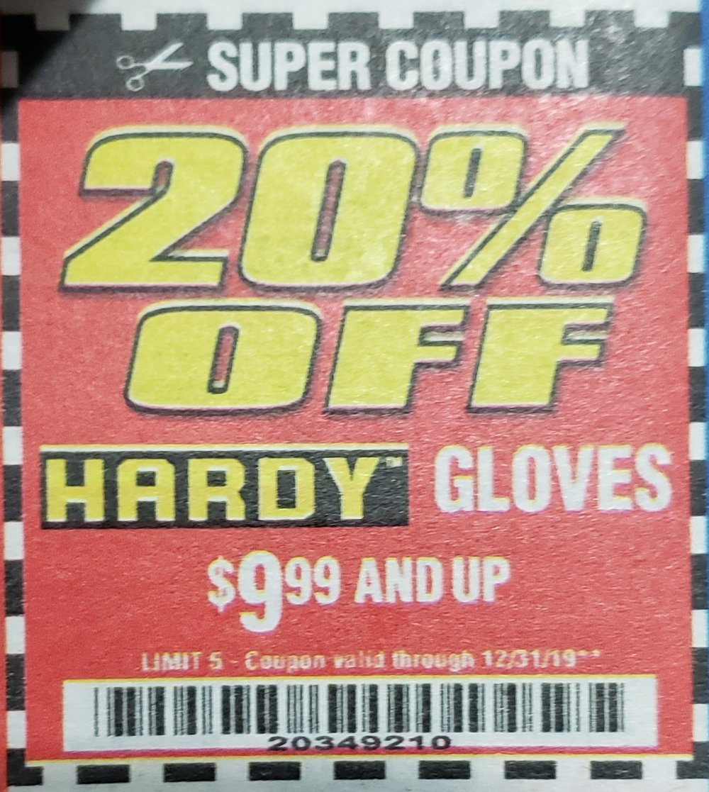 Harbor Freight Coupon, HF Coupons - 20% off for any HARDY gloves.