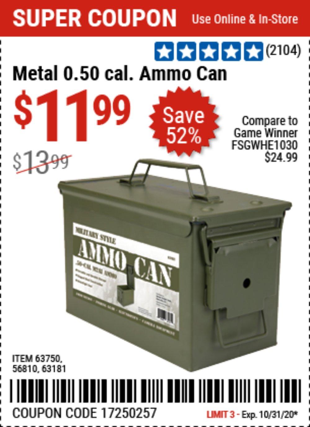 Harbor Freight Coupon, HF Coupons - .50 Cal Metal Ammo Can